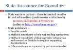 state assistance for round 2