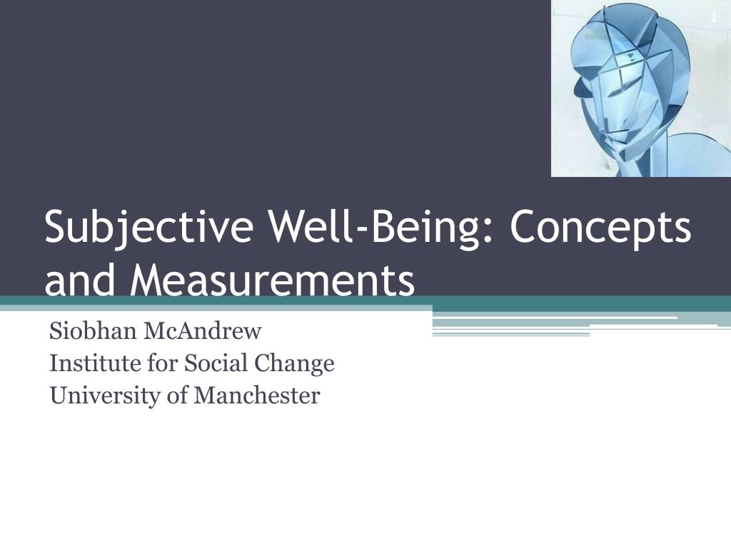 subjective well being concepts and measurements l.