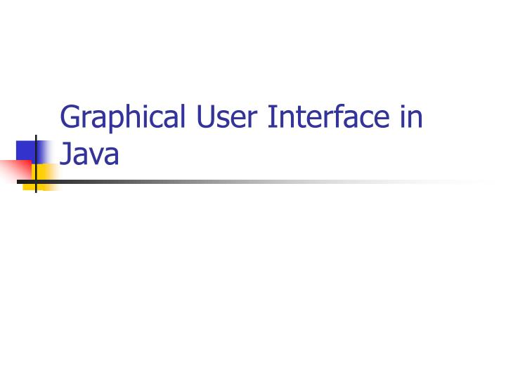 graphical user interface in java n.
