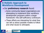 a holistic approach to workforce development