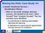 blazing the path case study 432