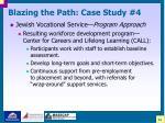 blazing the path case study 433