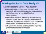 blazing the path case study 434