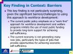 key finding in context barriers