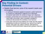 key finding in context potential drivers