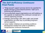 the self sufficiency continuum final points