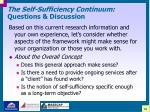 the self sufficiency continuum questions discussion