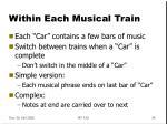 within each musical train