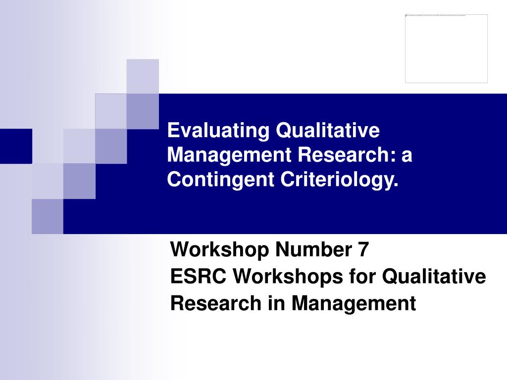 evaluating qualitative management research a contingent criteriology l.