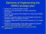 elements of implementing the swaq strategic plan