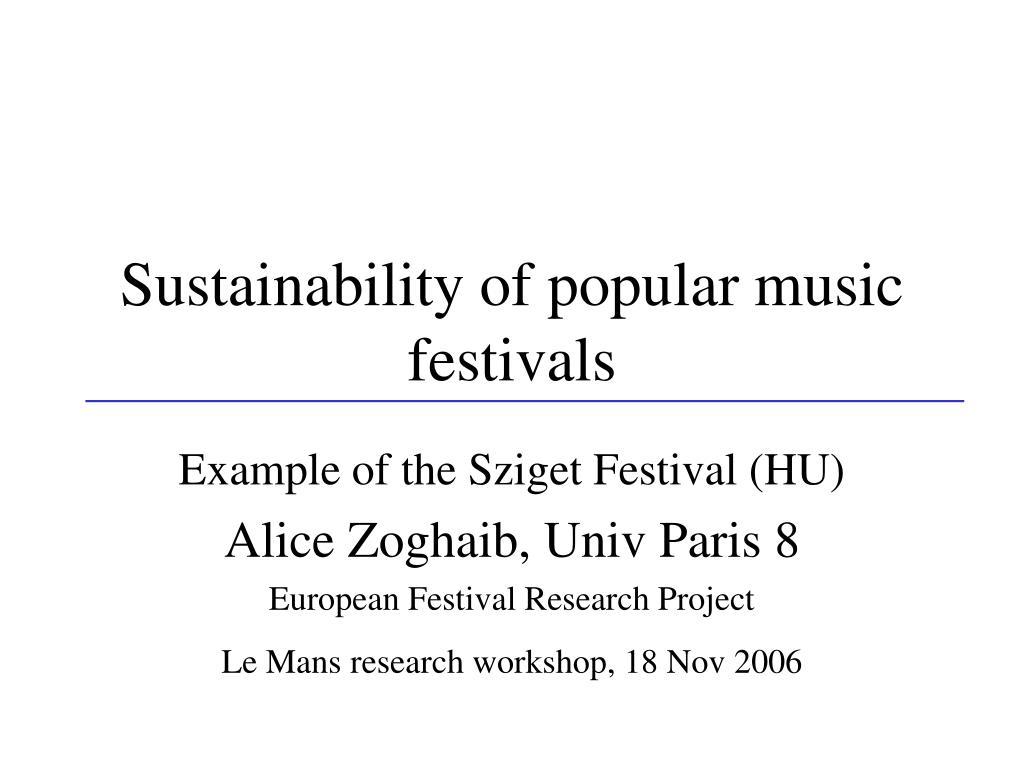 sustainability of popular music festivals l.