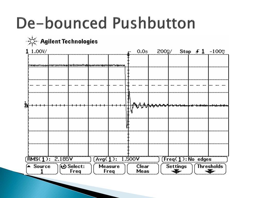 De-bounced Pushbutton