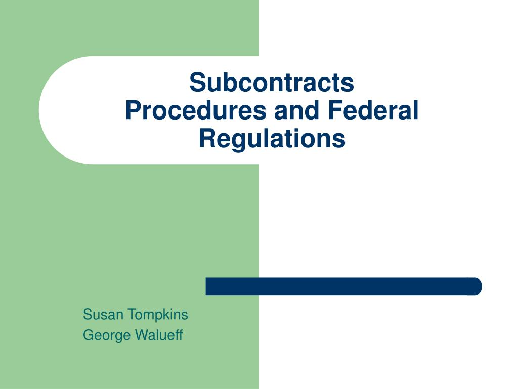 subcontracts procedures and federal regulations l.