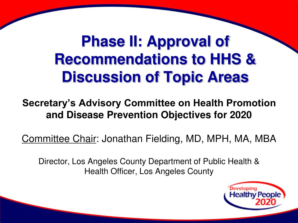phase ii approval of recommendations to hhs discussion of topic areas l.