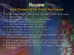 review god comes to us from the future
