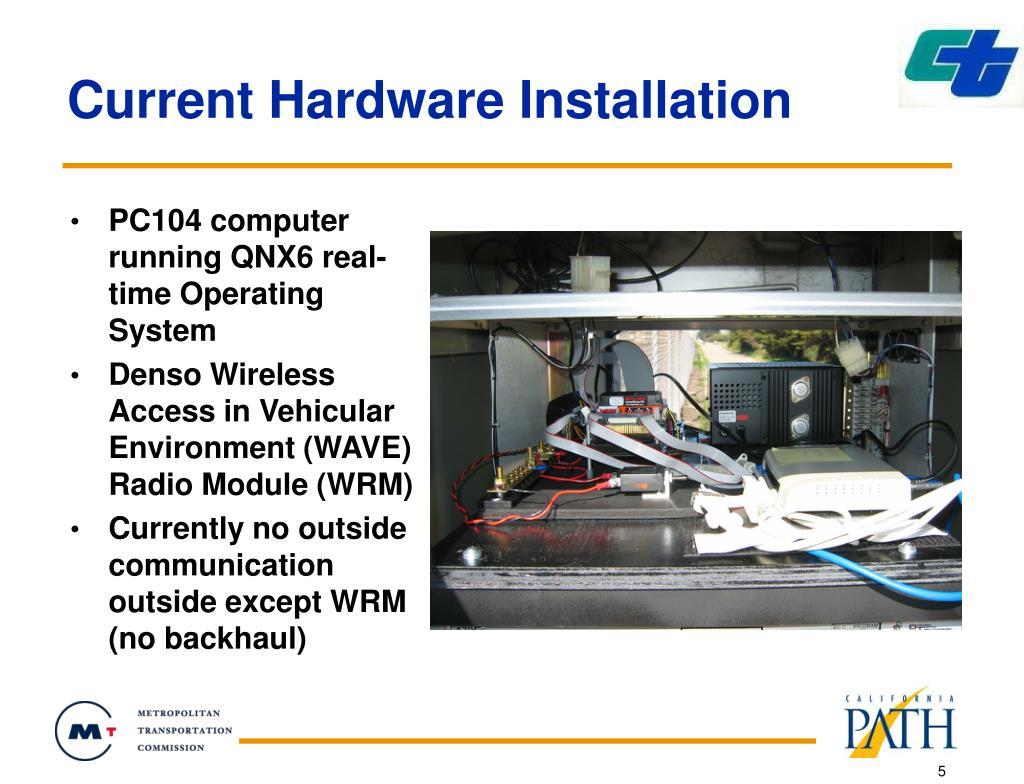 Current Hardware Installation