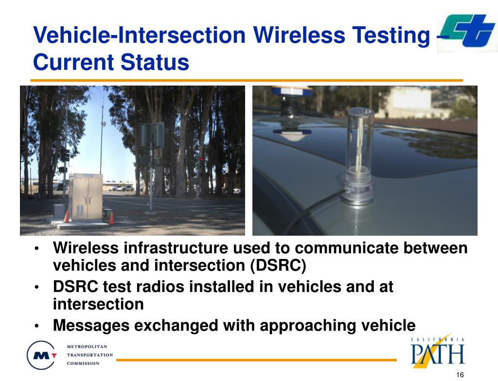 Vehicle-Intersection Wireless Testing – Current Status
