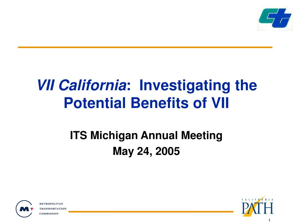 vii california investigating the potential benefits of vii l.