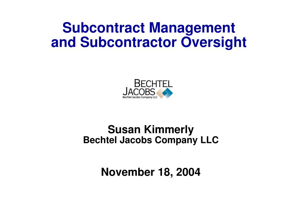subcontract management and subcontractor oversight l.