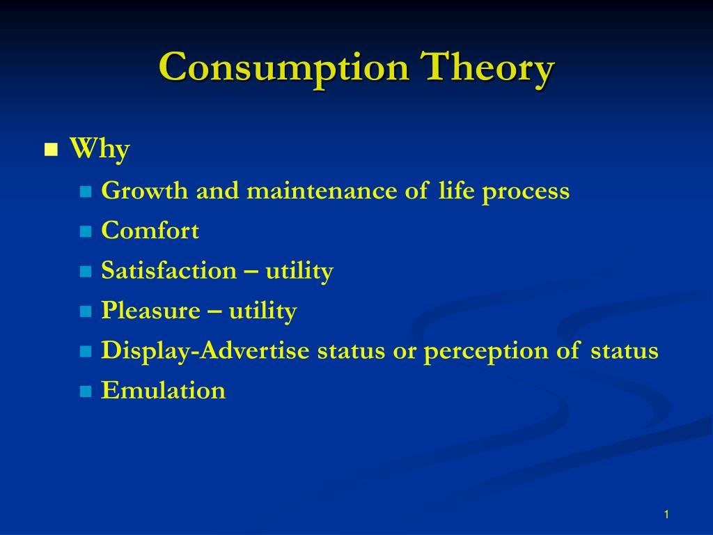 consumption theory l.