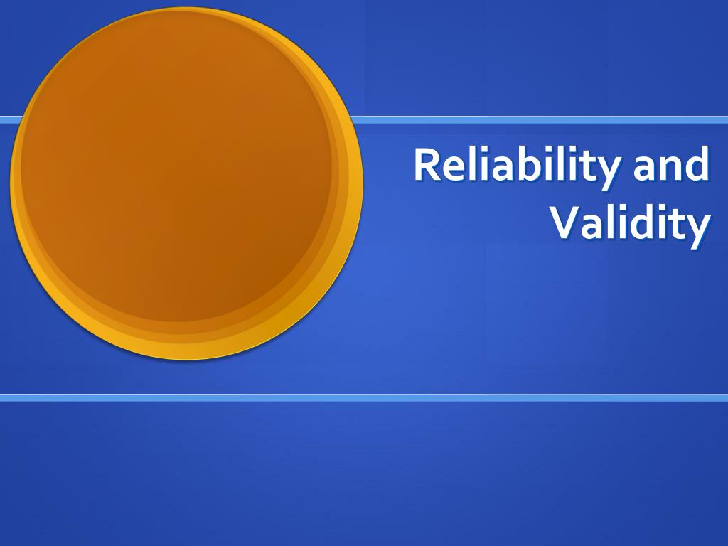 reliability and validity l.