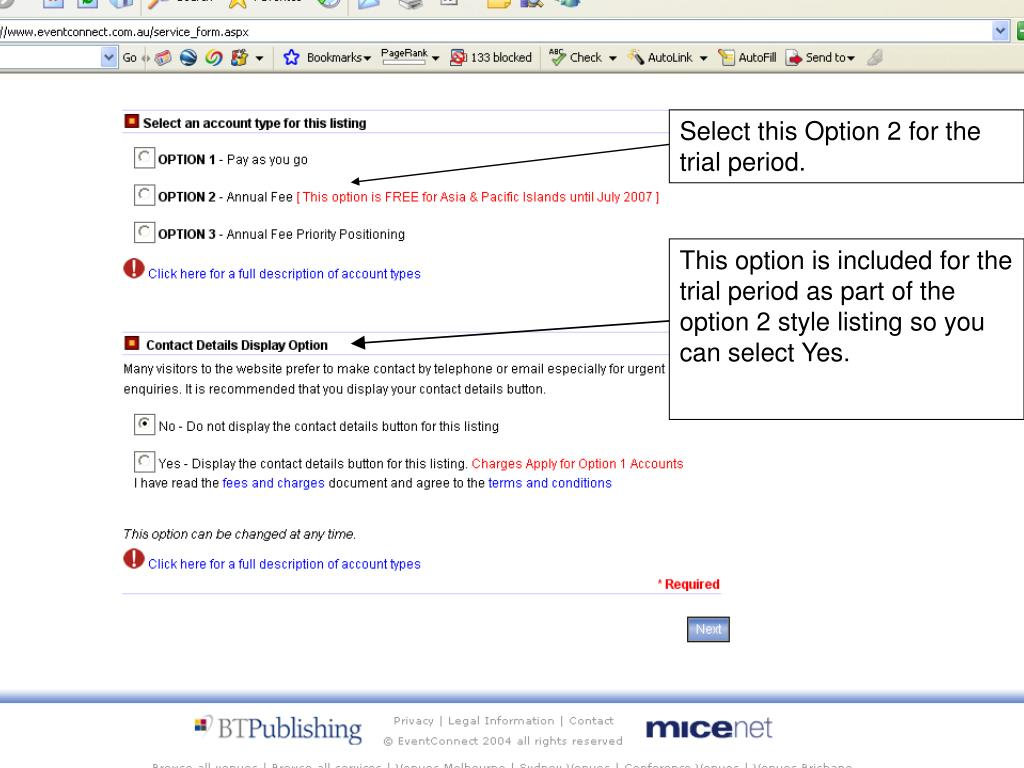 Select this Option 2 for the trial period.