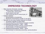 improved technology