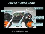 attach ribbon cable