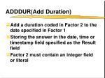 adddur add duration