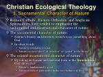 christian ecological theology 3 sacramental character of nature