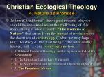 christian ecological theology 4 nature as promise
