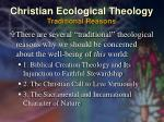 christian ecological theology traditional reasons