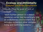 ecology and immortality evolution and bodily resurrection47