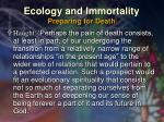ecology and immortality preparing for death52
