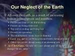our neglect of the earth15