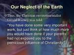 our neglect of the earth17