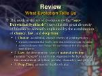 review what evolution tells us
