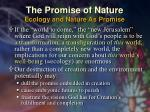 the promise of nature ecology and nature as promise