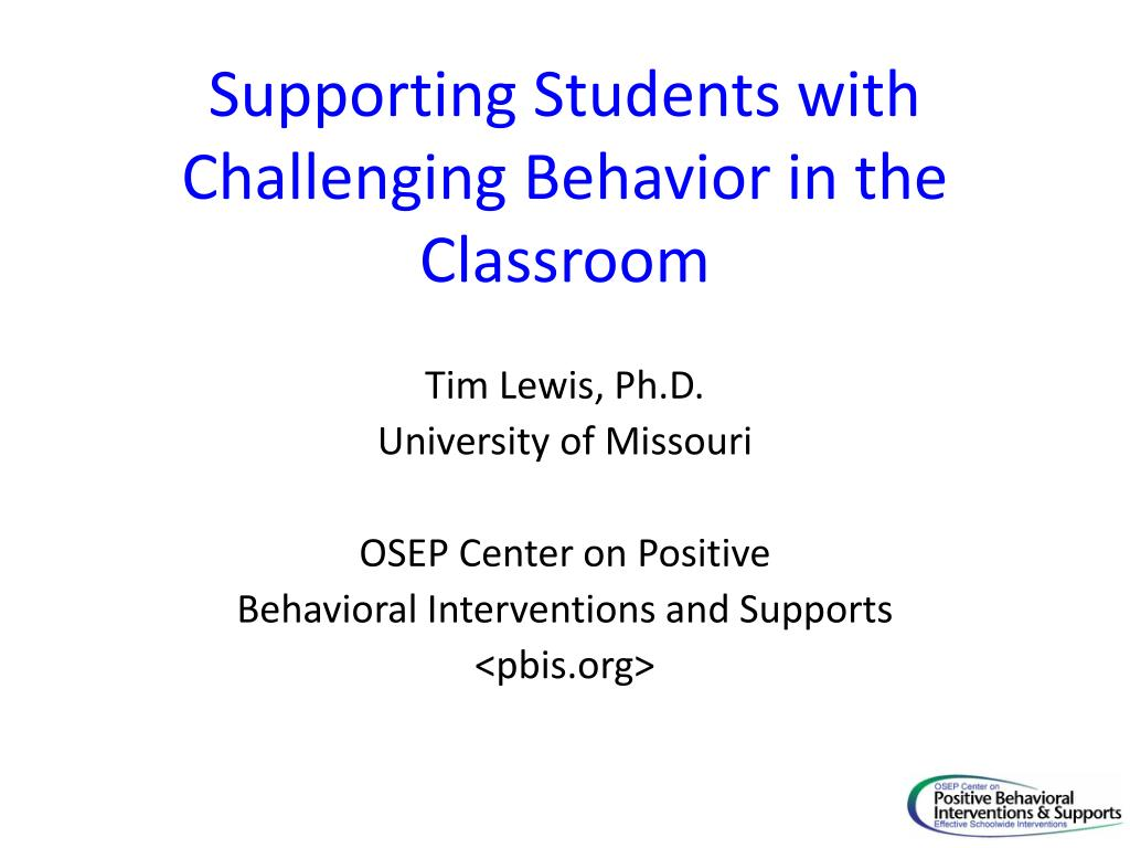 supporting students with challenging behavior in the classroom l.
