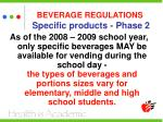 beverage regulations specific products phase 2
