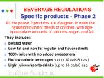 beverage regulations specific products phase 233