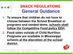 snack regulations general guidance