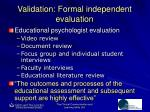 validation formal independent evaluation