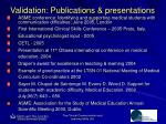 validation publications presentations