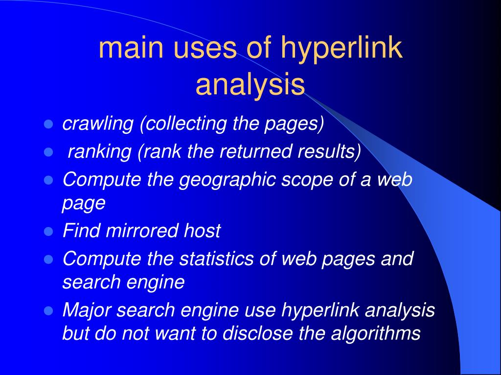 main uses of hyperlink analysis