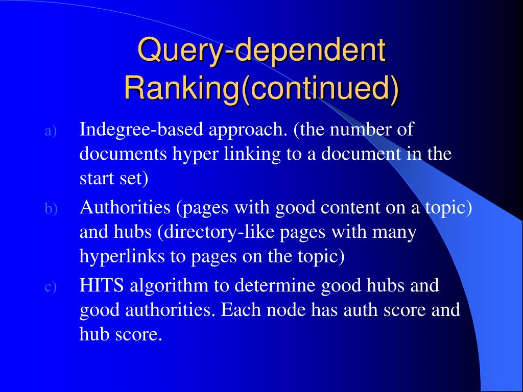 Query-dependent Ranking(continued)
