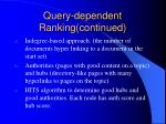 query dependent ranking continued
