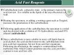 acid fast reagents