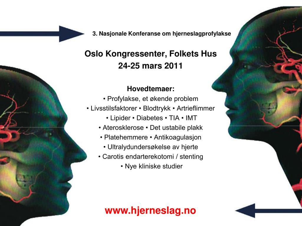 3 nasjonale konferanse om hjerneslagprofylakse l.
