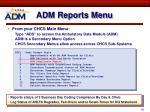 adm reports menu